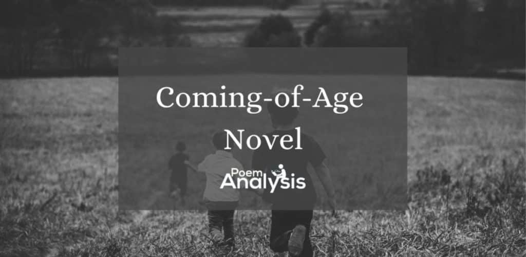 Coming-of-Age Novel definition and examples