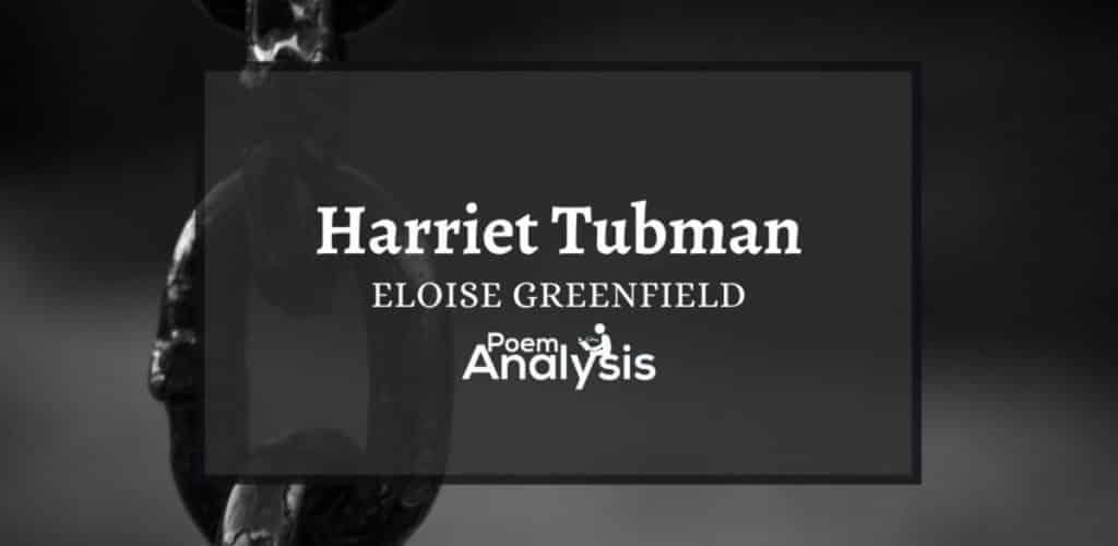 Harriet Tubman by Eloise Greenfield