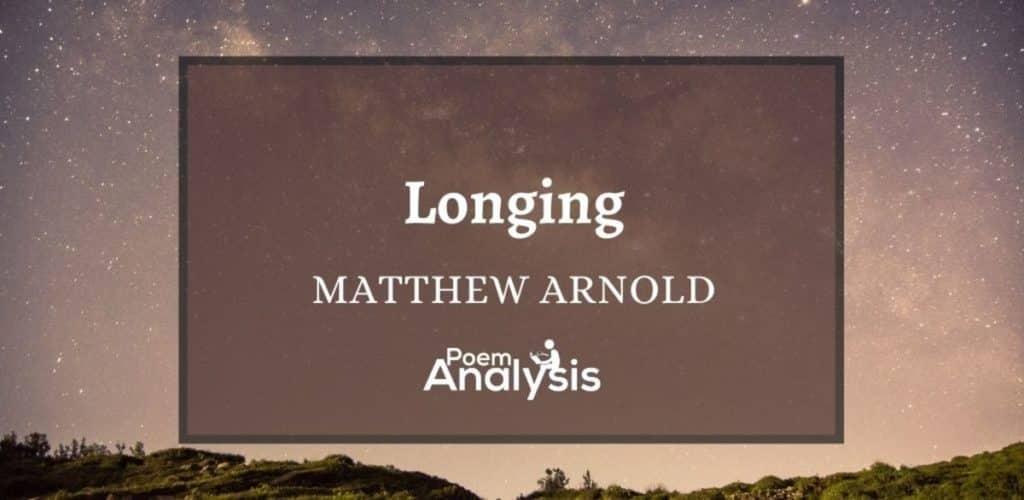 Longing by Matthew Arnold