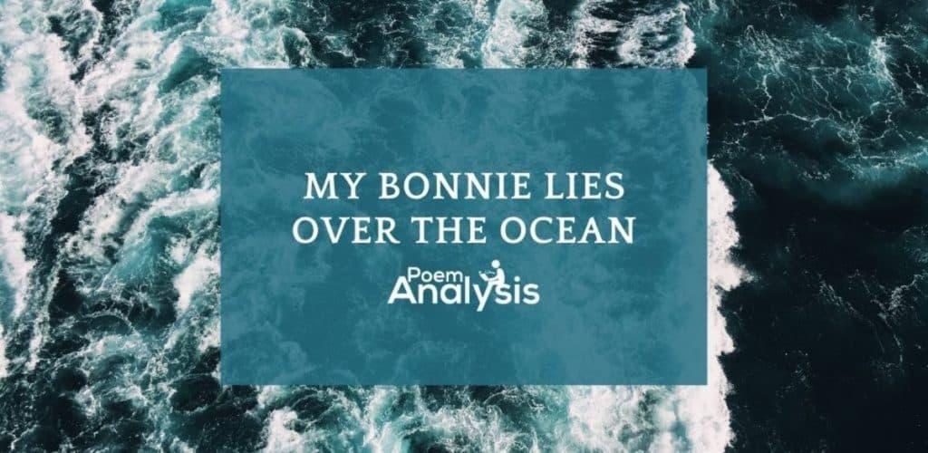 My Bonnie lies over the ocean nursery rhyme