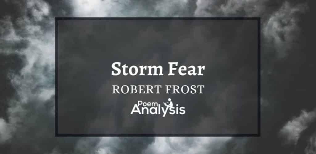 Storm Fear by Robert Frost