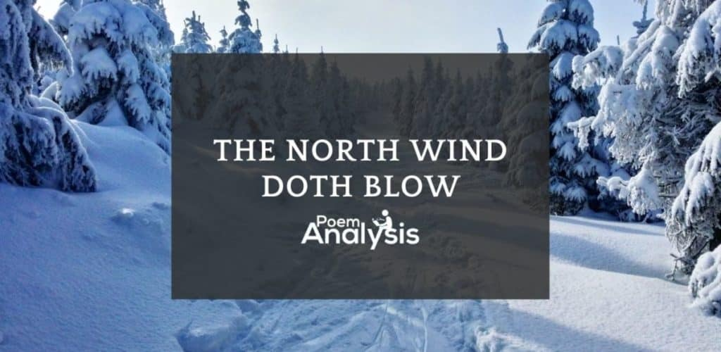 The North Wind Doth Blow Nursery Rhyme