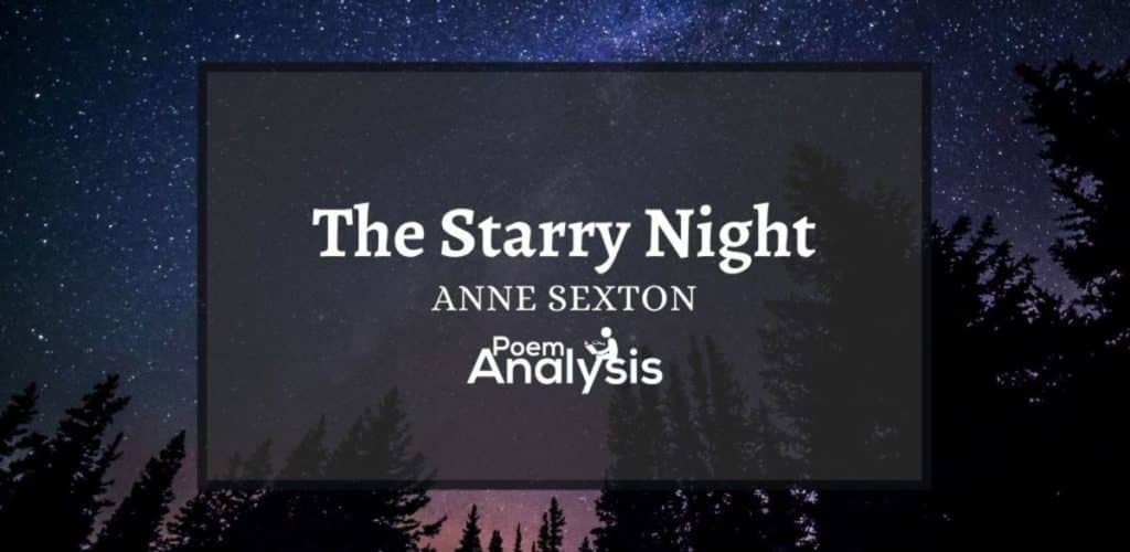The Starry Night by Anne Sexton